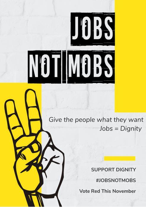 jobs not mobs in yellow.JPG