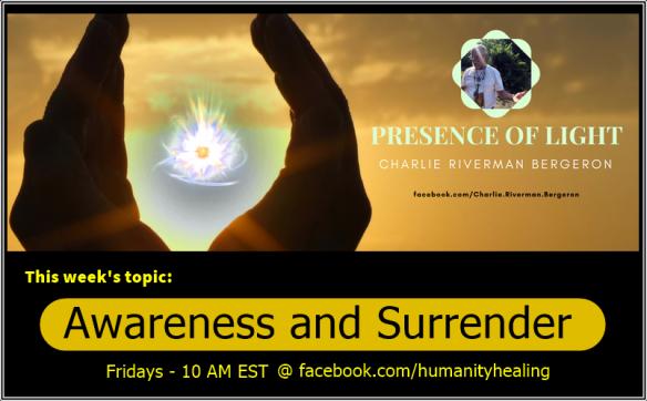 Awareness and Surrender
